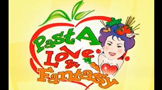 Pasta Love e Fantasy